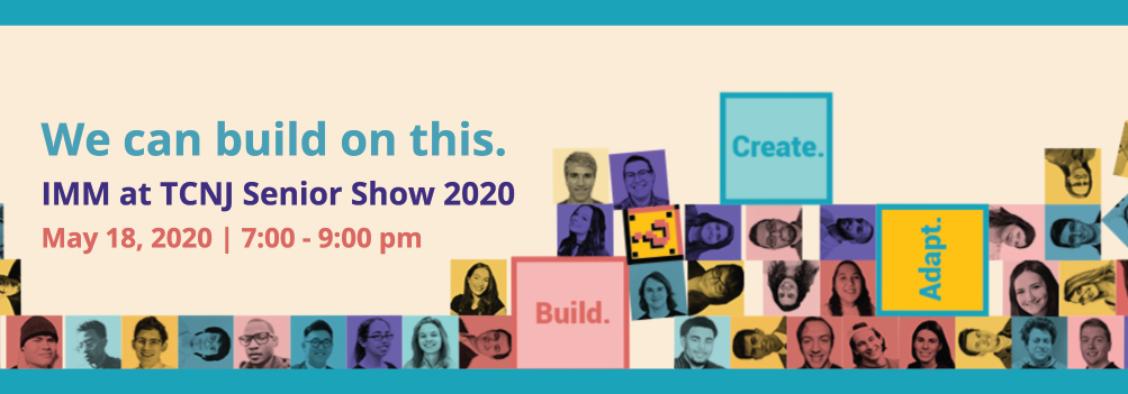 IMM Senior Show 2020!